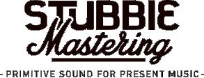 stubbie mastering